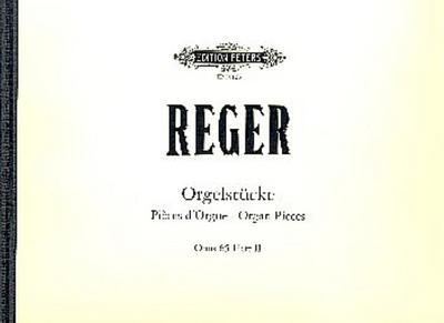 12 Orgelstücke op.65 Band 2 (Nr.7-12): Max Reger