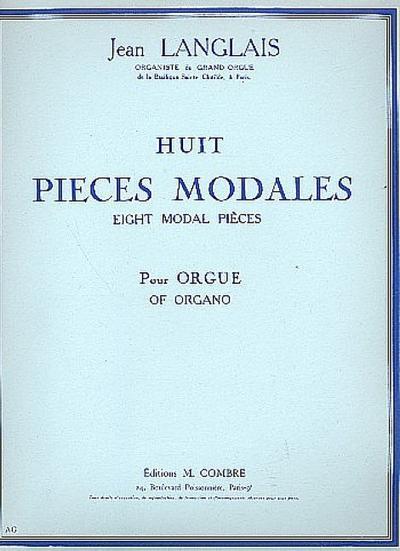 8 pièces modales: pour orgue: Jean Langlais