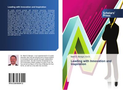 Leading with Innovation and Inspiration - Ed. D. Benigni