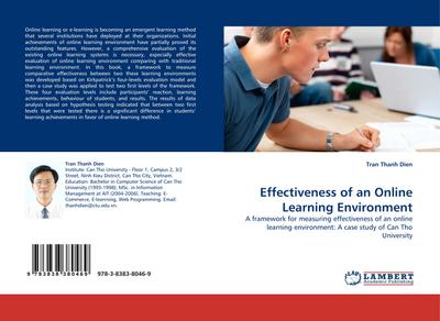 Effectiveness of an Online Learning Environment : A framework for measuring effectiveness of an online learning environment: A case study of Can Tho University - Tran Thanh Dien