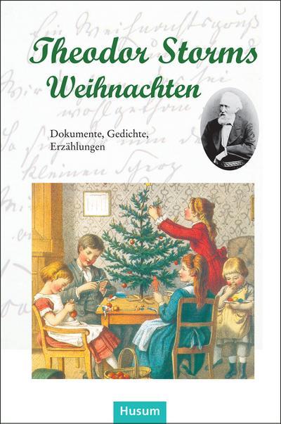 Weihnachten Gedichte.Theodor Storms Weihnachten Dokumente