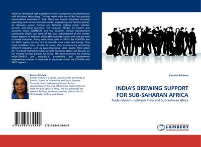 INDIA'S BREWING SUPPORT FOR SUB-SAHARAN AFRICA : Trade relations between India and Sub-Saharan Africa - Kamini Krishna