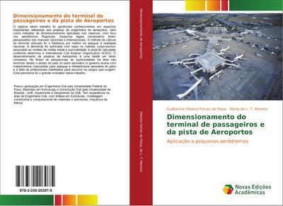 Dimensionamento do terminal de passageiros e da pista de Aeroportos : Aplicação a pequenos aeródromos - Guilherme Oliveira Ferraz de Paiva