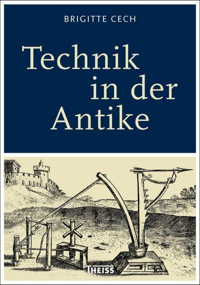Technik Der Antike Von Brigitte Cech Zvab