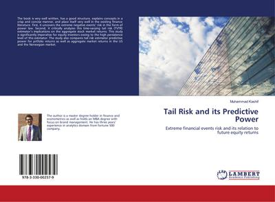 9783330002579 - Muhammad Kashif: Tail Risk and its Predictive Power : Extreme financial events risk and its relation to future equity returns - Buch