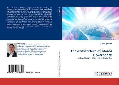 The Architecture of Global Governance : A Case Study of E-Government in Jordan - Diego Navarra
