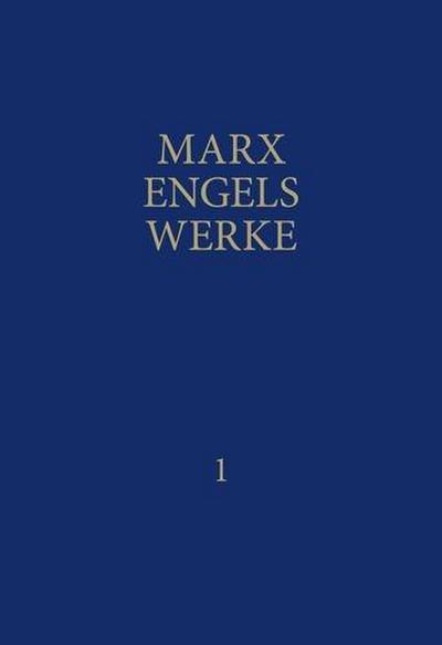 MEW / Marx-Engels-Werke Band 1 : 1839: Karl Marx