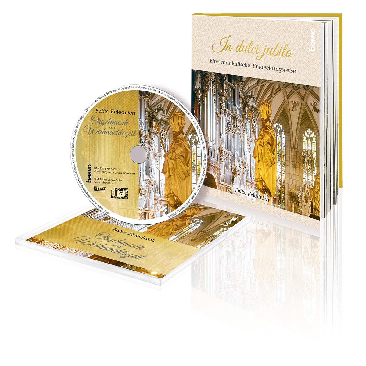 In dulci jubilo : Orgelmusik zur Weihnachtszeit - Felix Friedrich