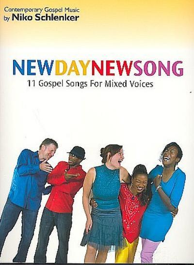 Schlenker, N: New Day - New Song