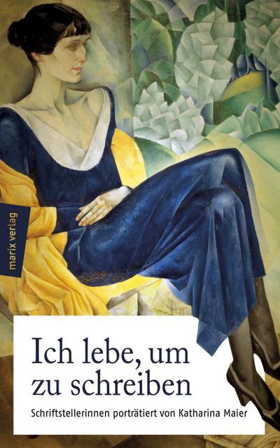 Ich Lebe Um Zu Schreiben Schriftstellerinnen Katharina Maier Foto Des Verkaufers