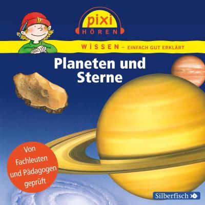 Planeten Und Sterne: Pixi Wissen