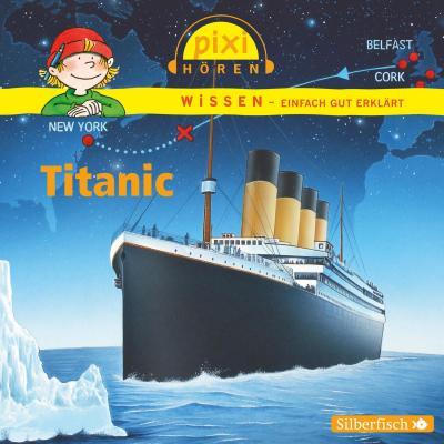 Titanic: Pixi Wissen