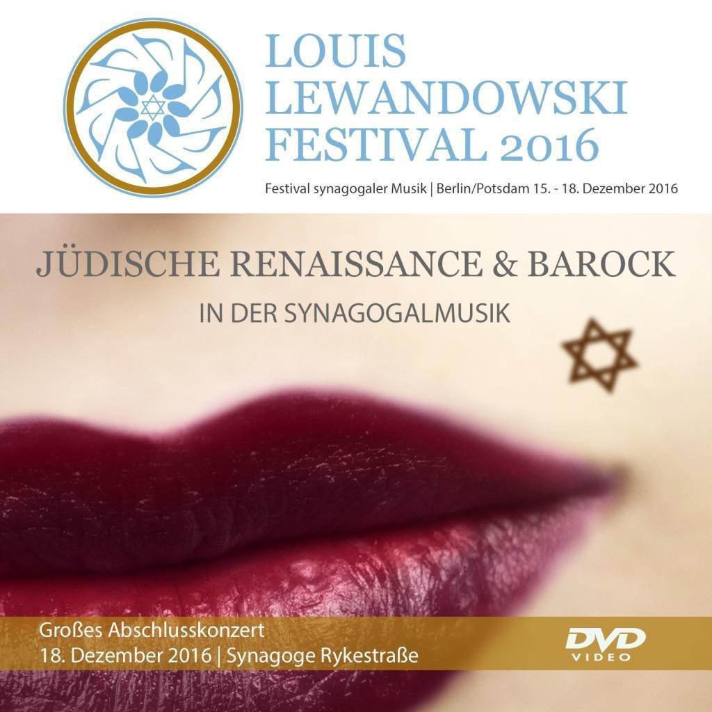 Louis Lewandowski Festival 2016, 1 DVD : Louis Lewandowski Festival