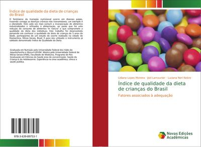 Índice de qualidade da dieta de crianças do Brasil : Fatores associados à adequação - Lidiane Lopes Moreira