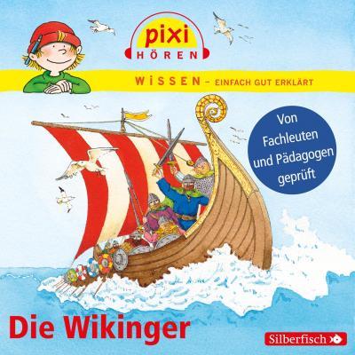 Die Wikinger: Pixi Wissen