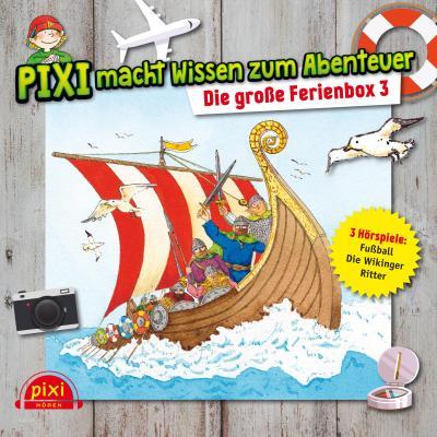Pixi Wissen: Die Große Ferienbox 3: Pixi Wissen