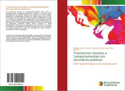 Transtornos mentais e comportamentais em servidores públicos : Perfil epidemiológico e sócio-ocupacional - Rafaela Luiza Trevisan