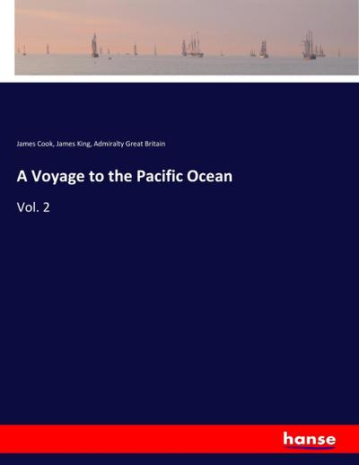 A Voyage to the Pacific Ocean : James Cook