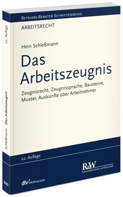 Das Arbeitszeugnis Zeugnisrecht Von Schleßmann Zvab