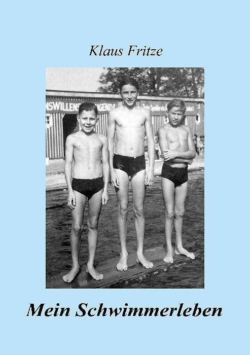 Mein Schwimmerleben: Klaus Fritz