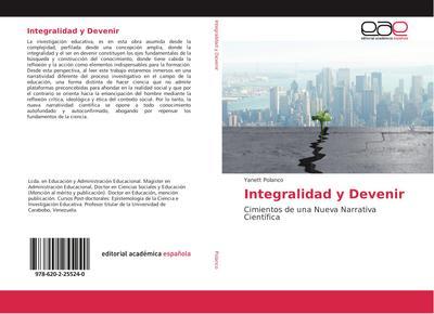 Integralidad y Devenir : Cimientos de una Nueva Narrativa Científica - Yanett Polanco