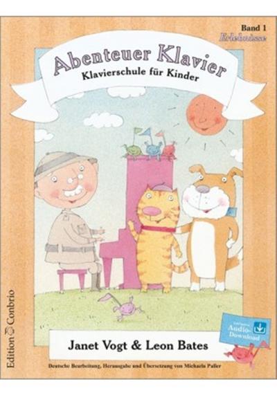 Abenteuer Klavier Band 1 (+CD) :Klavierschule für: Janet Vogt