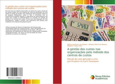 A gestão dos custos nas organizações pelo método dos centros de custos : Estudo de caso aplicado a uma panificadora no Cariri Paraibano - Jeffson Verissimo de Oliveira