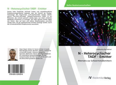 N - Heterocyclischer TADF - Emitter : Alternativ zur Schwermetallemittern - Siddhartha Raj Pokhrel