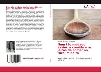 Nem tão mudado assim: a comida e os jeitos de comer no rural mineiro : A comida e os jeitos de comer no rural mineiro - Romilda de Souza Lima Duda