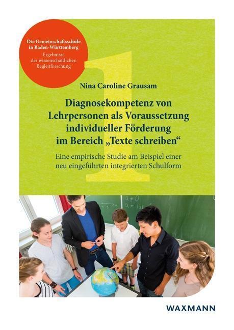 Diagnosekompetenz von Lehrpersonen als Voraussetzung individueller Förderung im Bereich