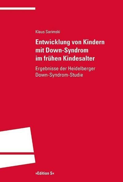 Entwicklung von Kindern mit Down-Syndrom im frühen: Klaus Sarimski