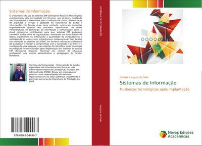Sistemas de Informação: Mudanças tecnológicas após implantação (Paperback)