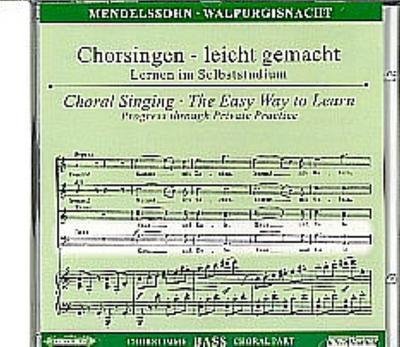 Walpurgisnacht op.60, Chorstimme Bass, 1 Audio-CD: Felix Mendelssohn Bartholdy