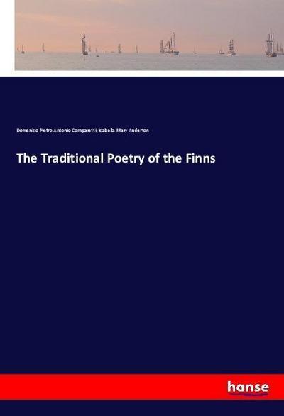 The Traditional Poetry of the Finns: Domenico Pietro Antonio