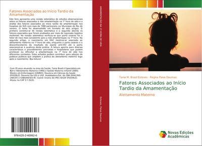 Fatores Associados ao Início Tardio da Amamentação : Aleitamento Materno - Tania M. Brasil Esteves