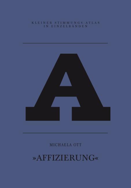 A - Affizierung - Michaela Ott