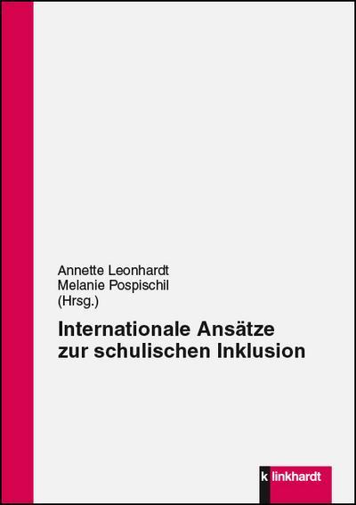 Internationale Ansätze zur schulischen Inklusion: Annette Leonhardt