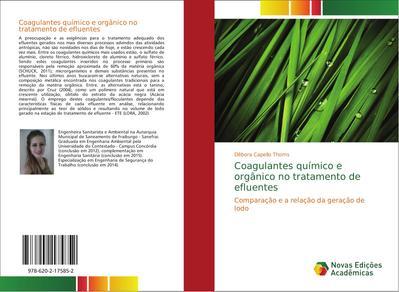 Coagulantes químico e orgânico no tratamento de efluentes : Comparação e a relação da geração de lodo - Débora Capello Thoms