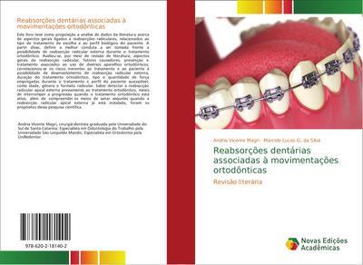 Reabsorções dentárias associadas à movimentações ortodônticas : Revisão literária - Andria Vicente Magri