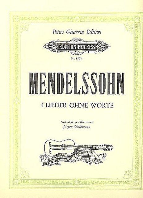 4 Lieder ohne Wortefür 2 Gitarren : Felix Mendelssohn-Bartholdy