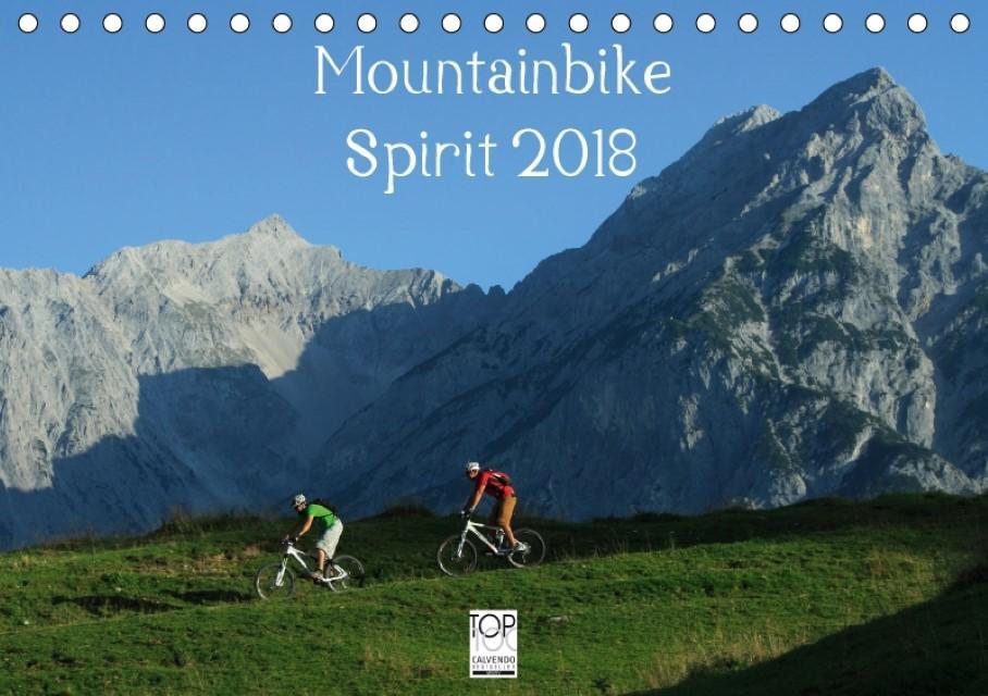Mountainbike Spirit 2018 (Tischkalender 2018 DIN A5 quer) : 13 faszinierende Radsportmotive in den Alpen (Monatskalender, 14 Seiten ) - Matthias Rotter