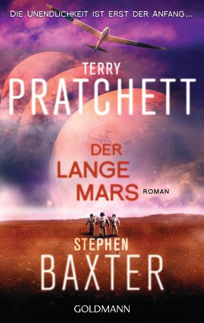Der Lange Mars : Lange Erde 3 - Roman - Terry Pratchett