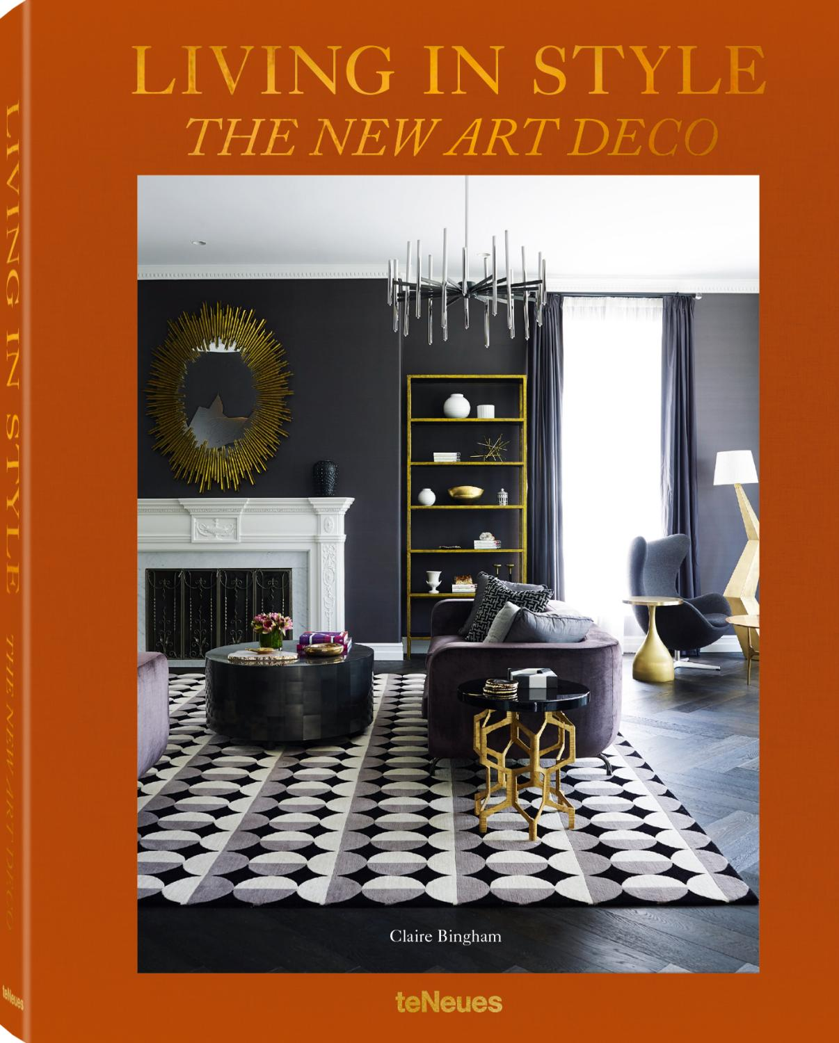 Living in Style The New Art Deco - Claire Bingham