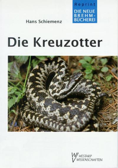 Die Kreuzotter : Vipera berus: Hans Schiemenz
