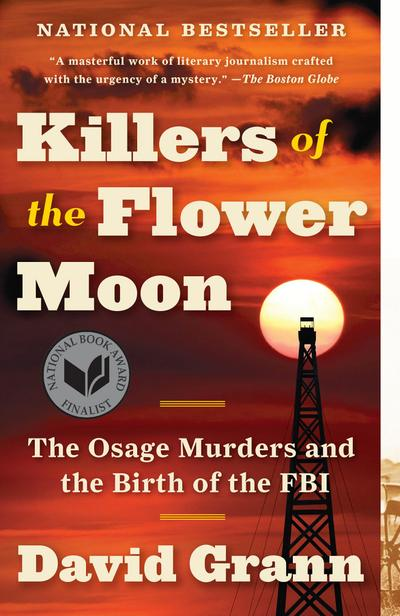Killers Of The Flower Moon David Grann