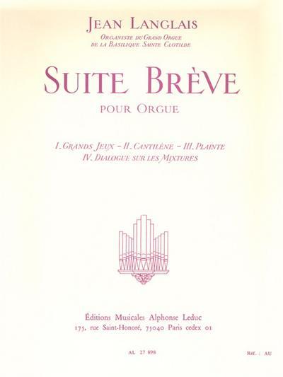 Suite brève : pour orgue: Jean Langlais
