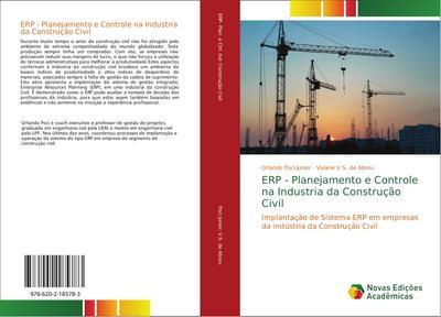 ERP - Planejamento e Controle na Industria da Construção Civil : Implantação de Sistema ERP em empresas da indústria da Construção Civil - Orlando Poci Junior