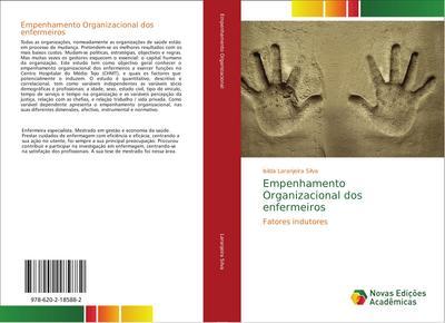 Empenhamento Organizacional dos enfermeiros : Fatores indutores - Isilda Laranjeira Silva