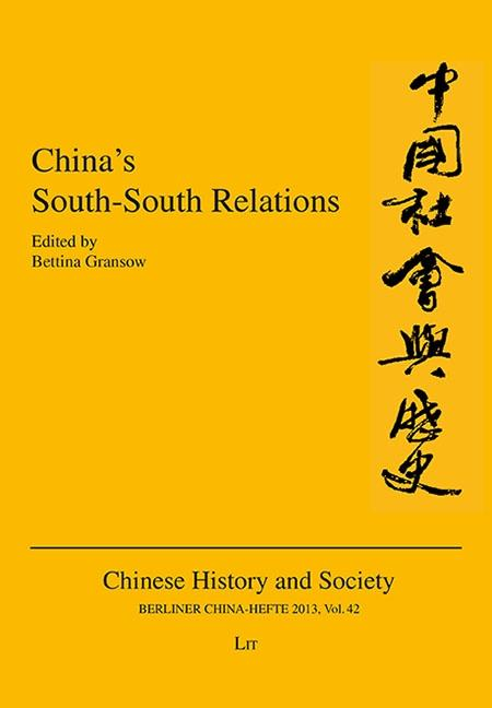 China's South-South Relations - Bettina Gransow