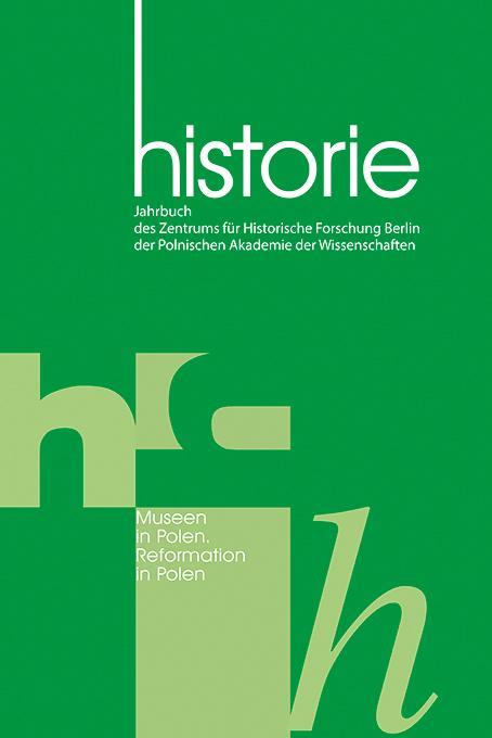 Historie Museen n Polen. Reformation in Polen - Zentrum für Historische Forschung Berlin der Polnischen Akademie